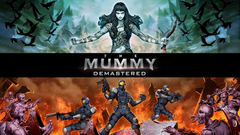 The Mummy Demastered - tựa game cứu cánh cho thương hiệu Xác ướp Ai Cập