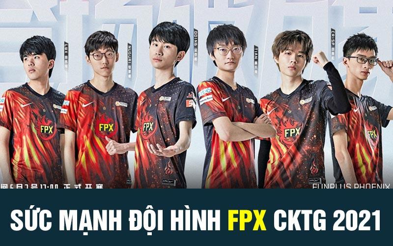 Đội hình FPX tại CKTG 2021